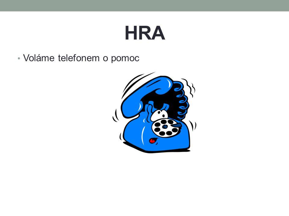 HRA Voláme telefonem o pomoc