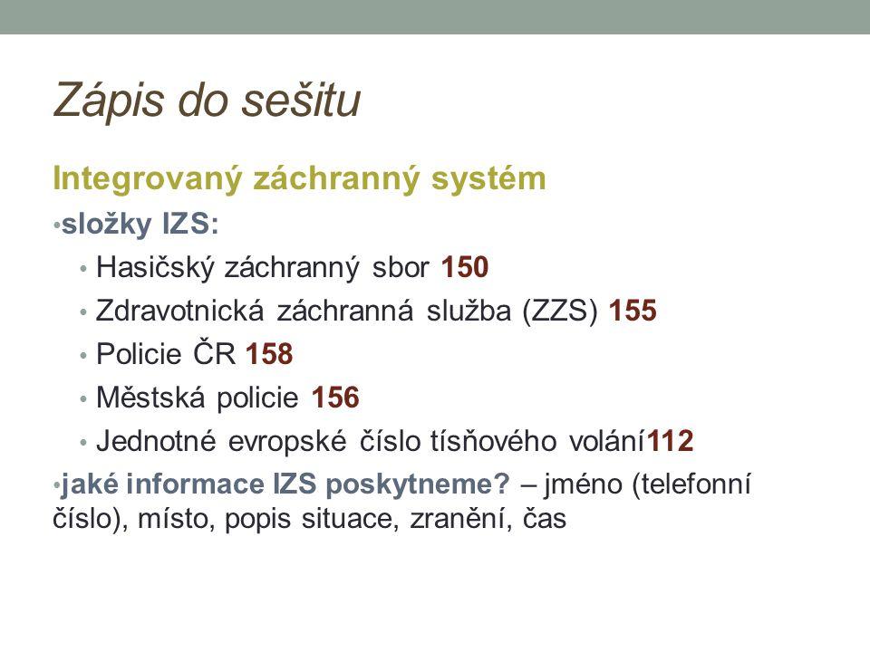 Zápis do sešitu Integrovaný záchranný systém složky IZS: