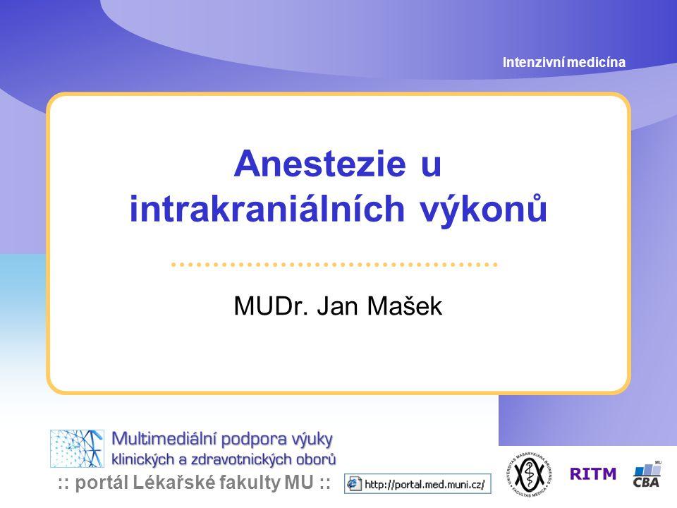 Anestezie u intrakraniálních výkonů