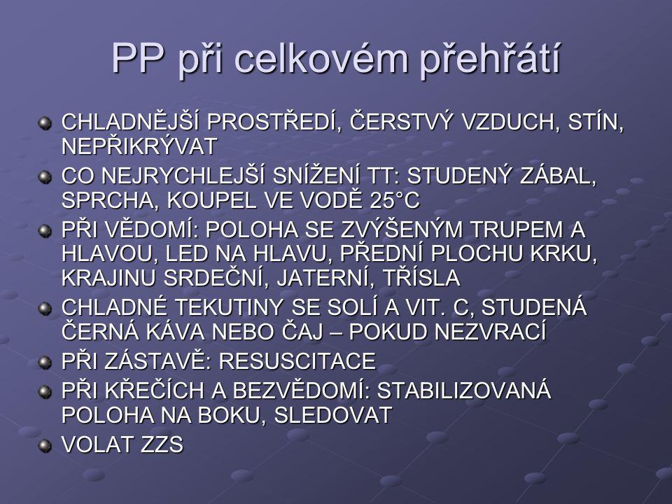 PP při celkovém přehřátí