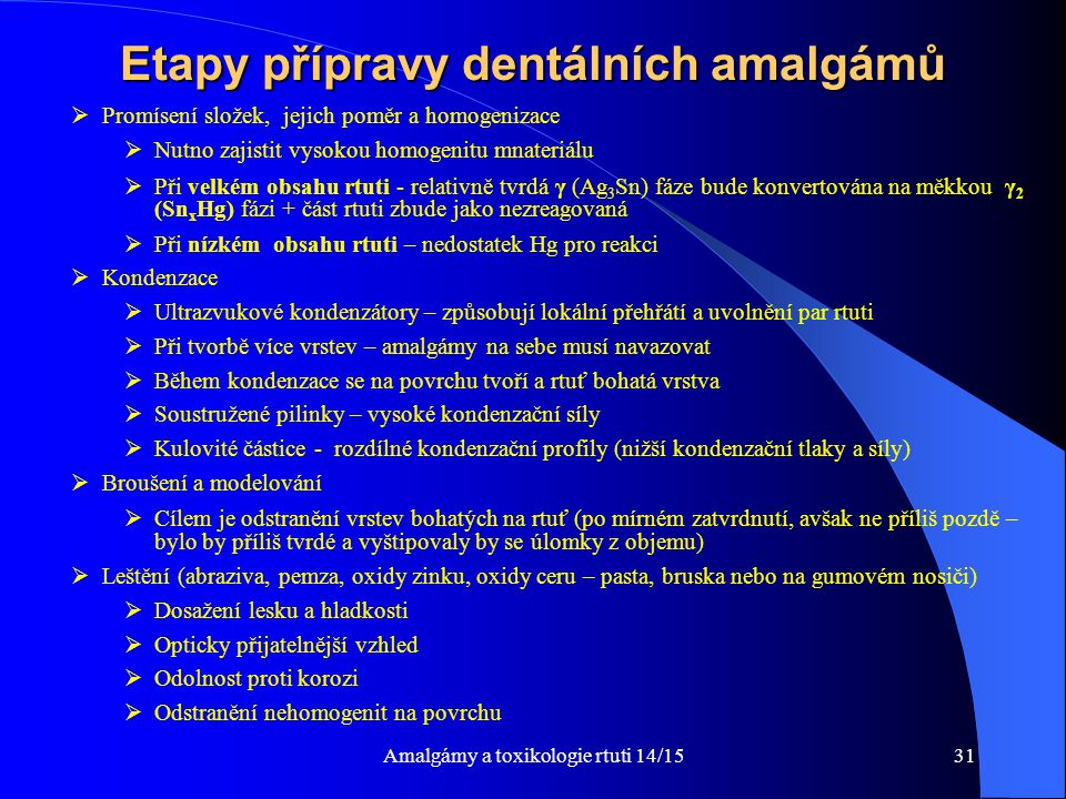 Etapy přípravy dentálních amalgámů