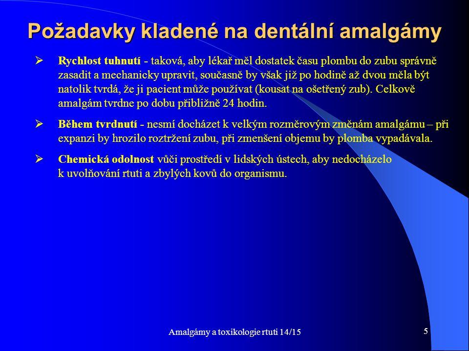 Požadavky kladené na dentální amalgámy