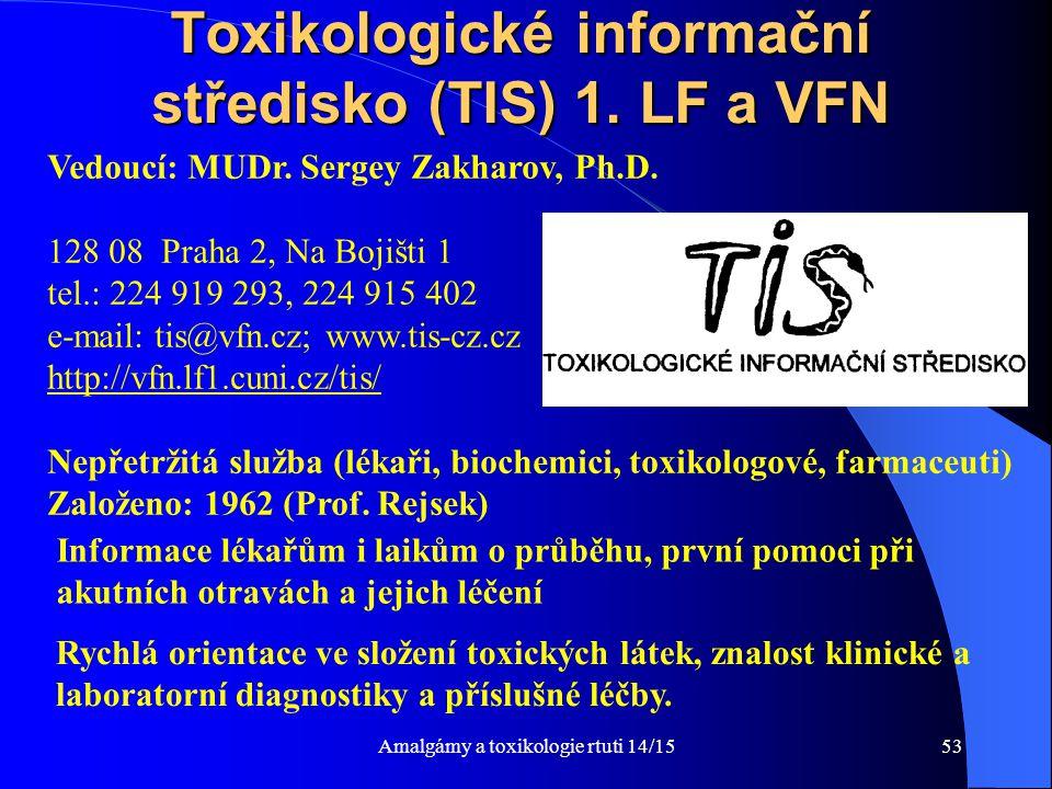 Toxikologické informační středisko (TIS) 1. LF a VFN