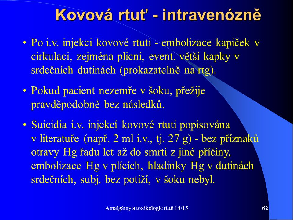 Kovová rtuť - intravenózně