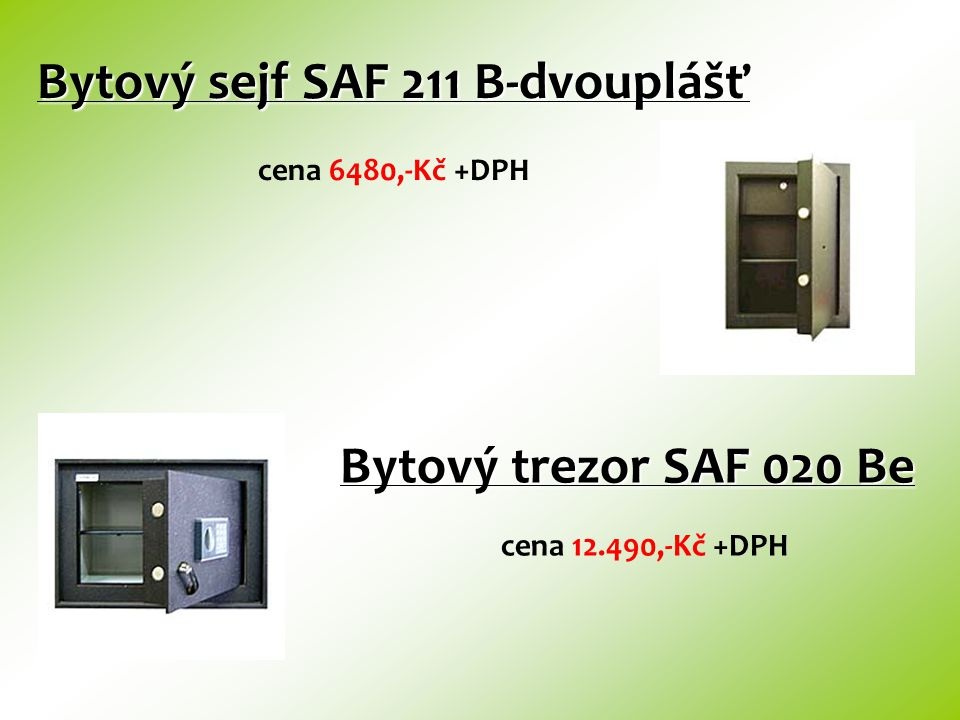 Bytový sejf SAF 211 B-dvouplášť cena 6480,-Kč +DPH