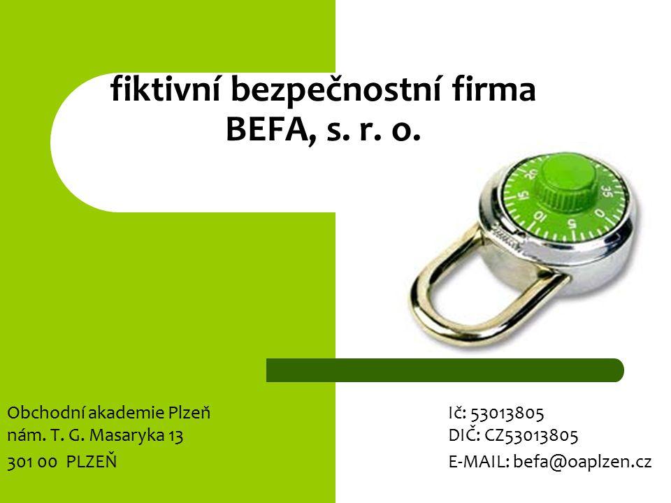 fiktivní bezpečnostní firma BEFA, s. r. o.
