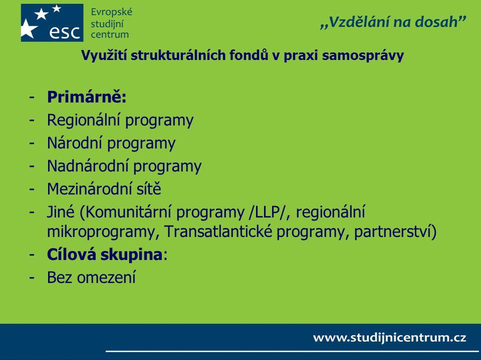 Využití strukturálních fondů v praxi samosprávy