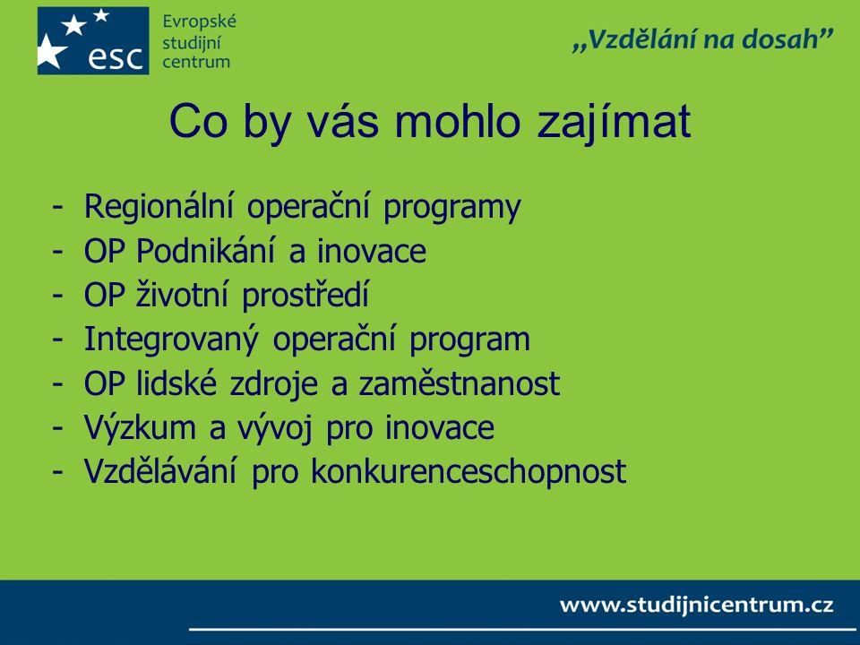Co by vás mohlo zajímat Regionální operační programy