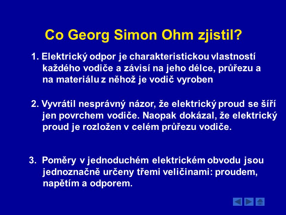 Co Georg Simon Ohm zjistil