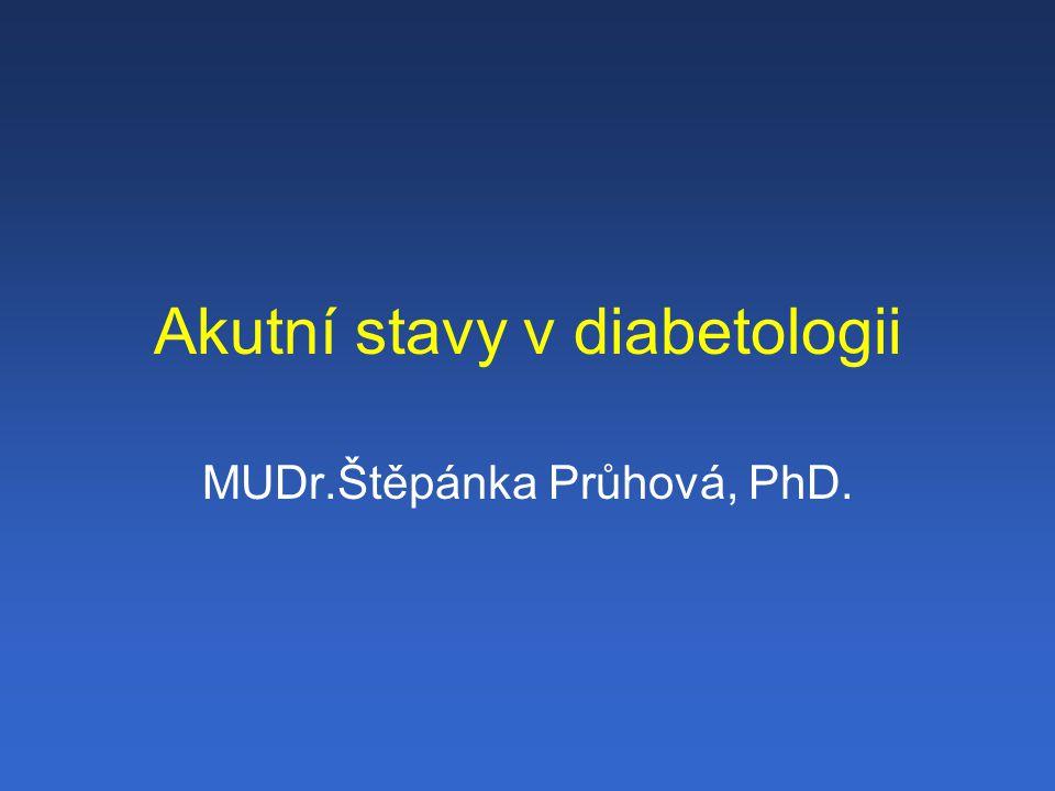 Akutní stavy v diabetologii