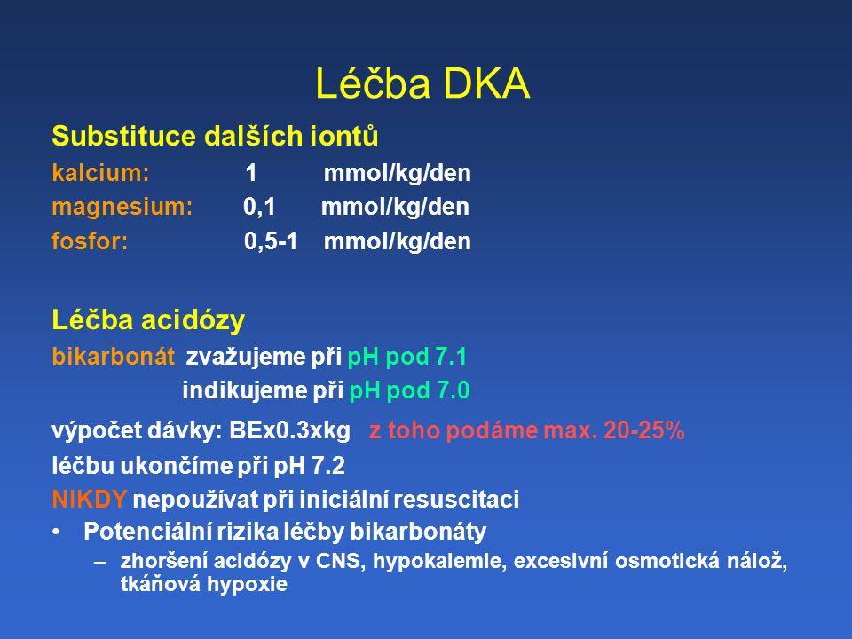 Léčba DKA Substituce dalších iontů Léčba acidózy