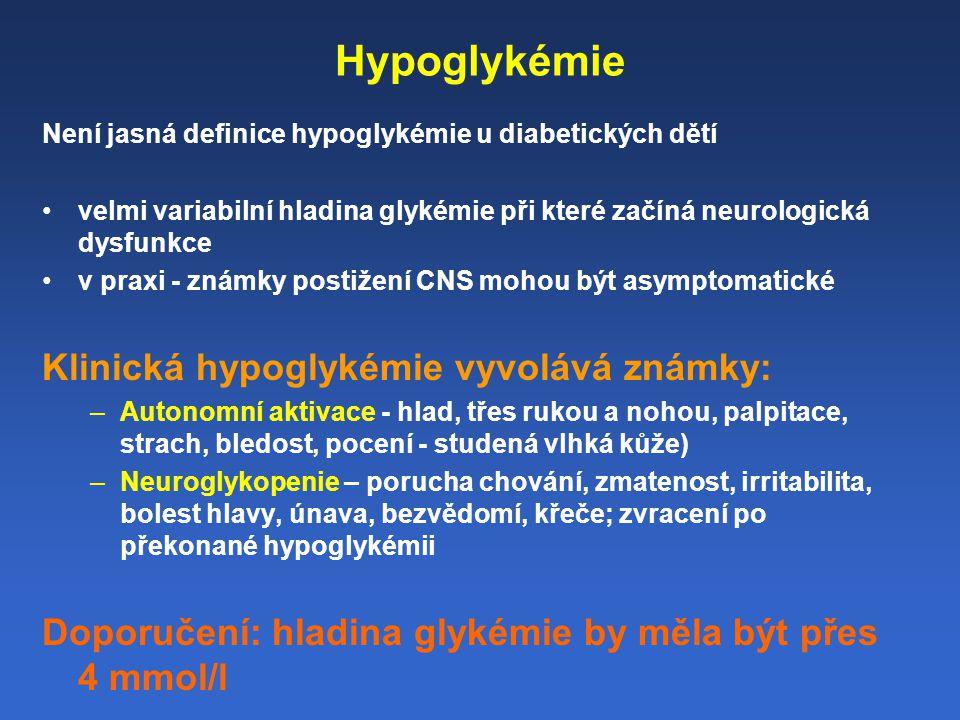 Hypoglykémie Klinická hypoglykémie vyvolává známky:
