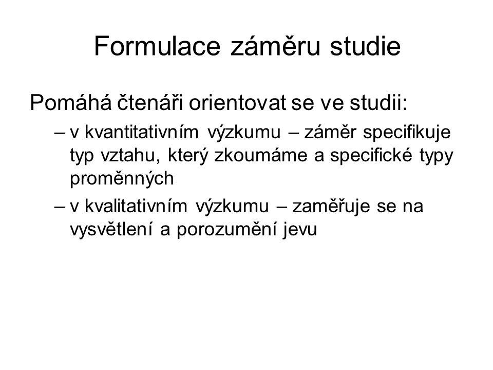 Formulace záměru studie