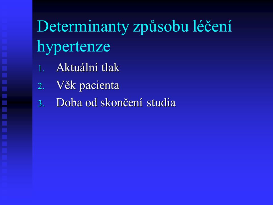 Determinanty způsobu léčení hypertenze