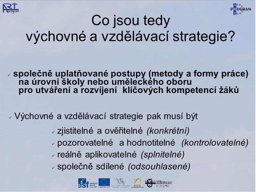 Co jsou tedy výchovné a vzdělávací strategie