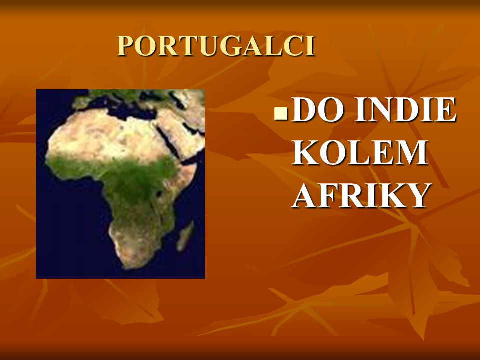 PORTUGALCI DO INDIE KOLEM AFRIKY