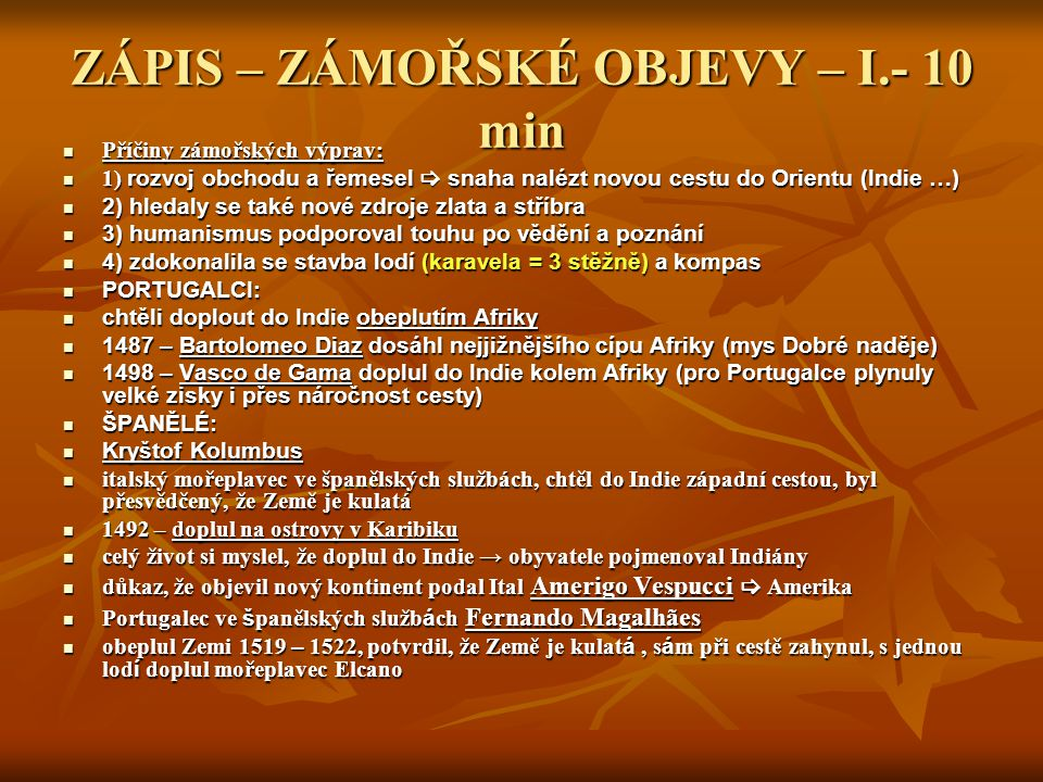ZÁPIS – ZÁMOŘSKÉ OBJEVY – I.- 10 min