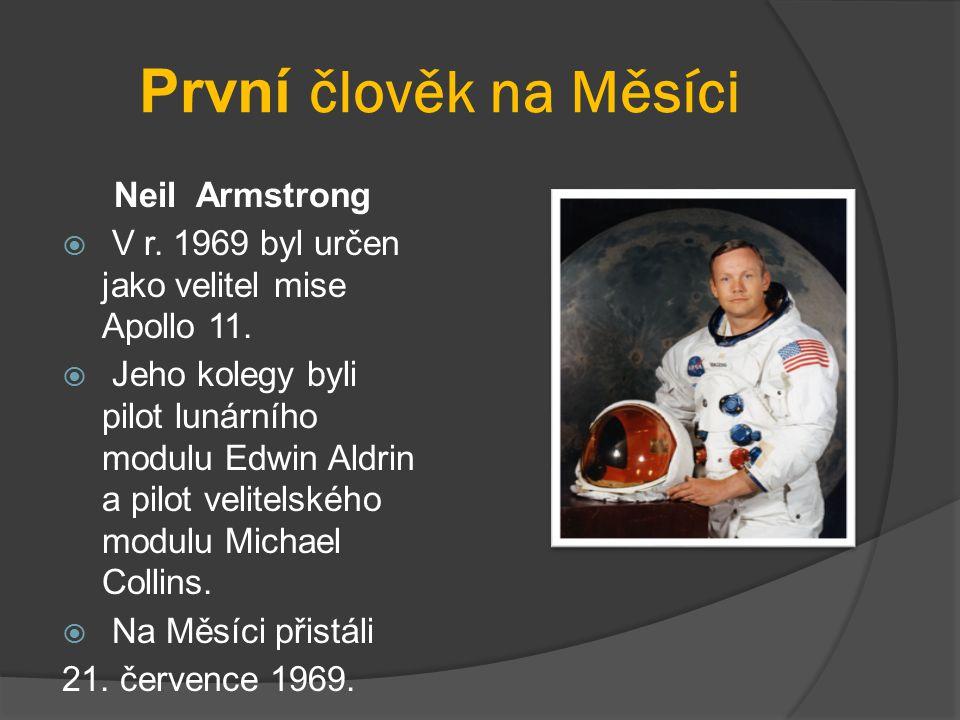 První člověk na Měsíci Neil Armstrong