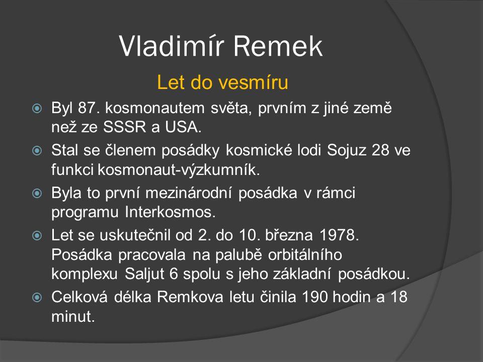 Vladimír Remek Let do vesmíru