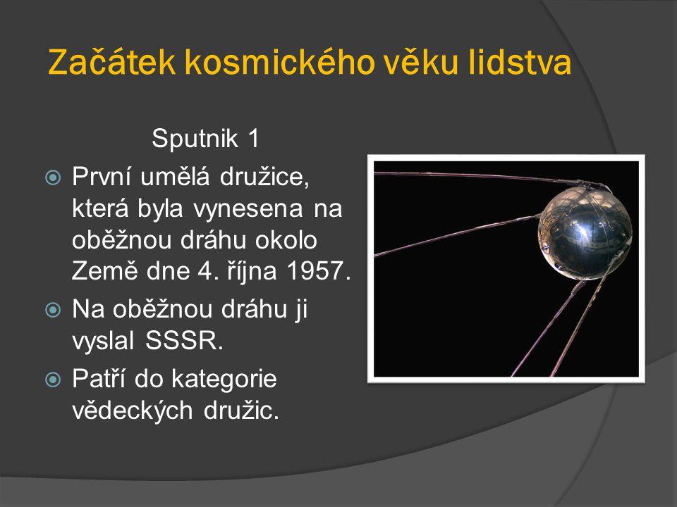 Začátek kosmického věku lidstva