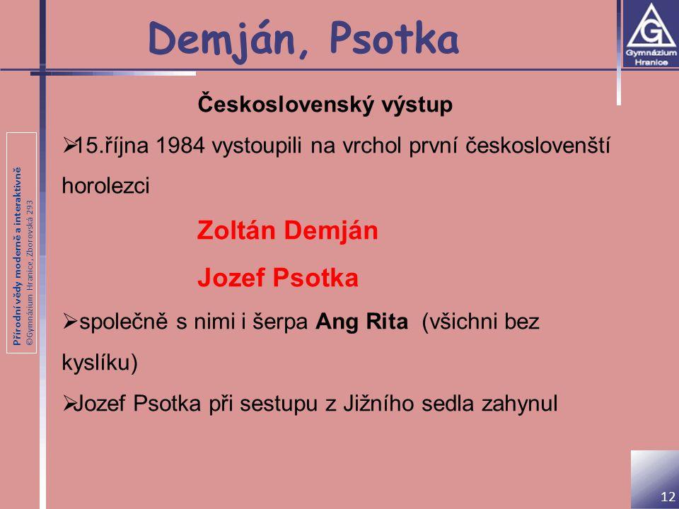 Demján, Psotka Jozef Psotka Československý výstup