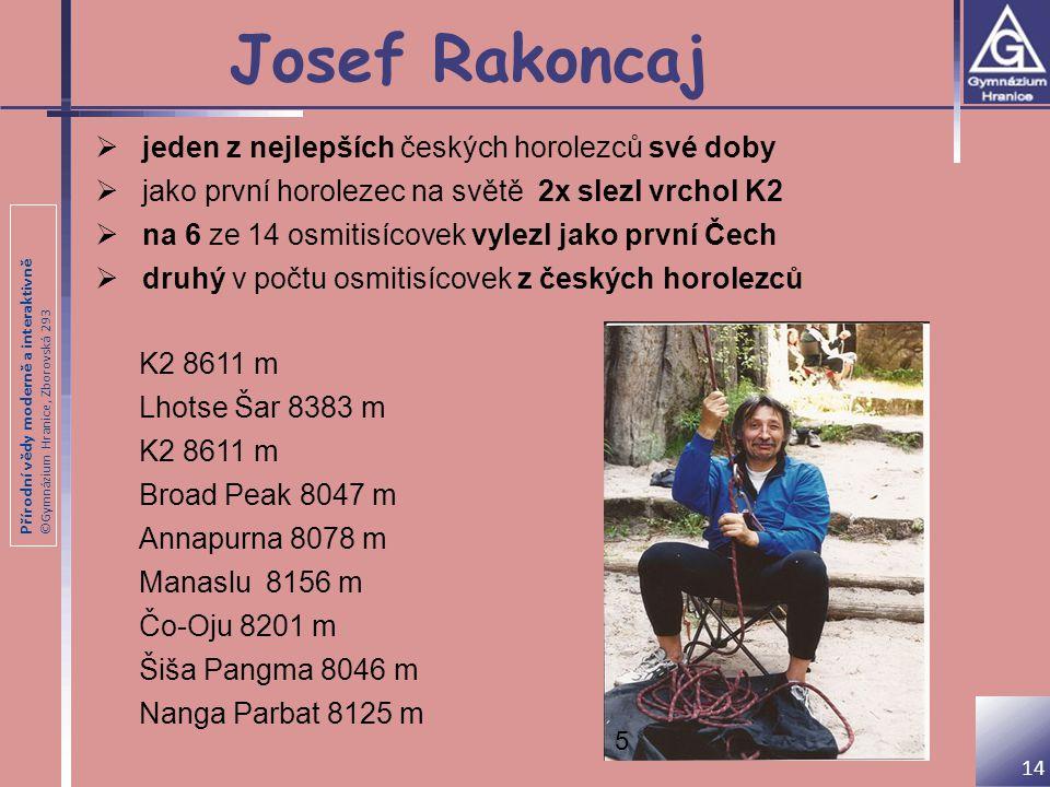 Josef Rakoncaj jeden z nejlepších českých horolezců své doby