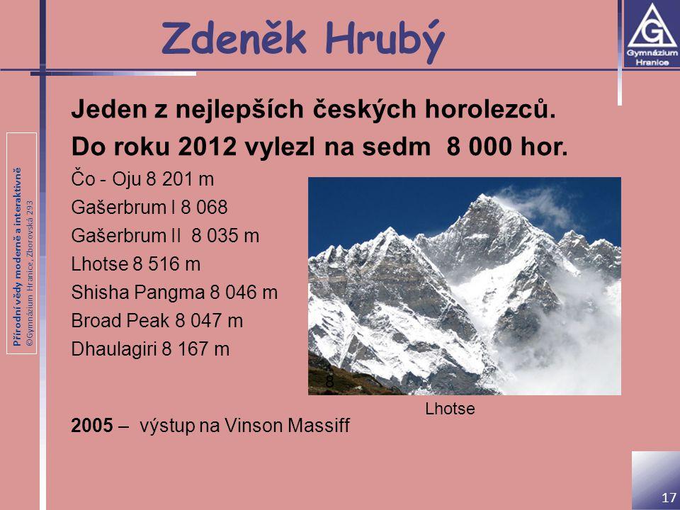 Zdeněk Hrubý Jeden z nejlepších českých horolezců.