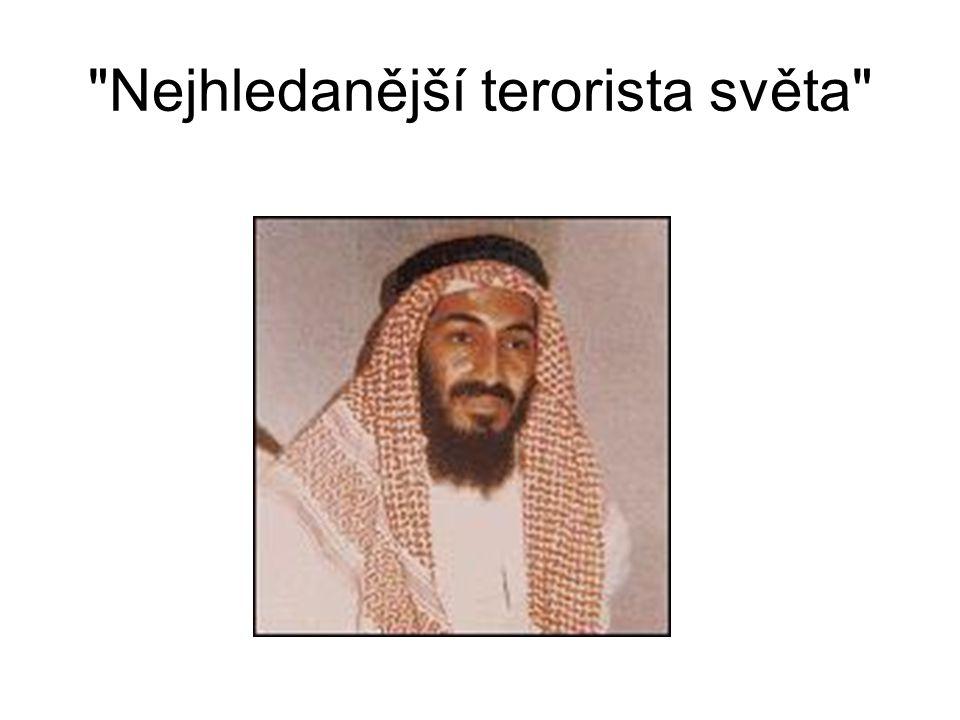 Nejhledanější terorista světa