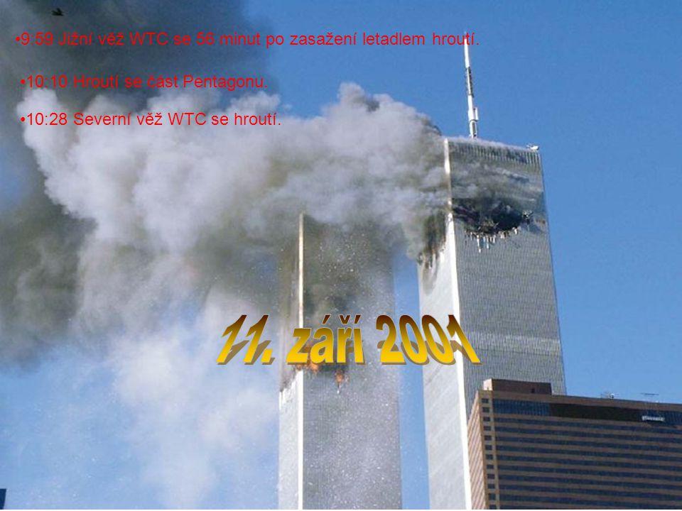 9:59 Jižní věž WTC se 56 minut po zasažení letadlem hroutí.