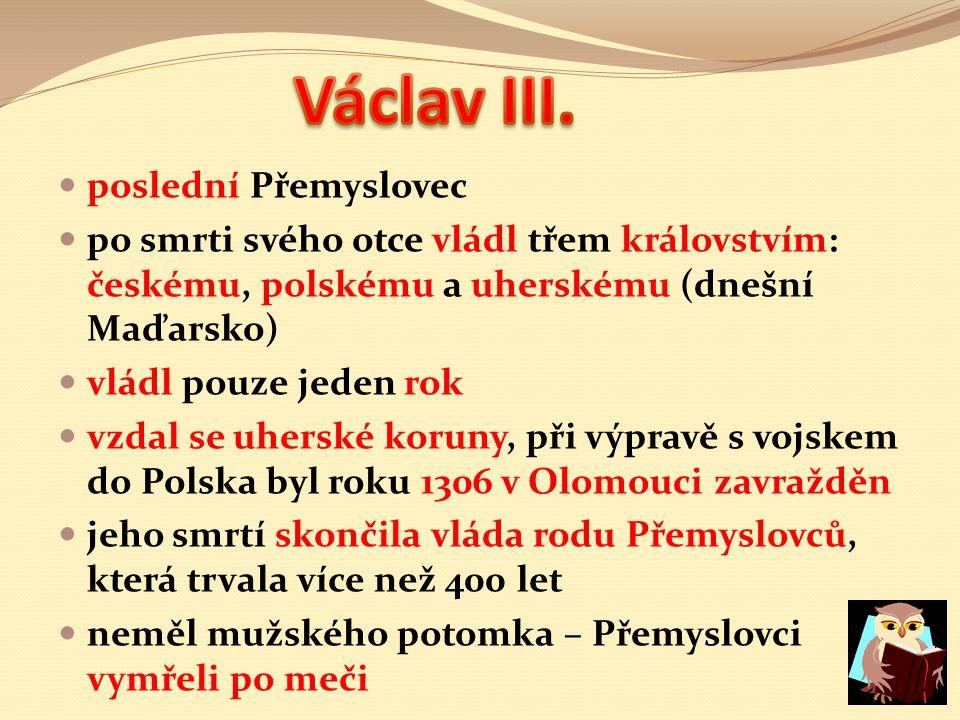 Václav III. poslední Přemyslovec