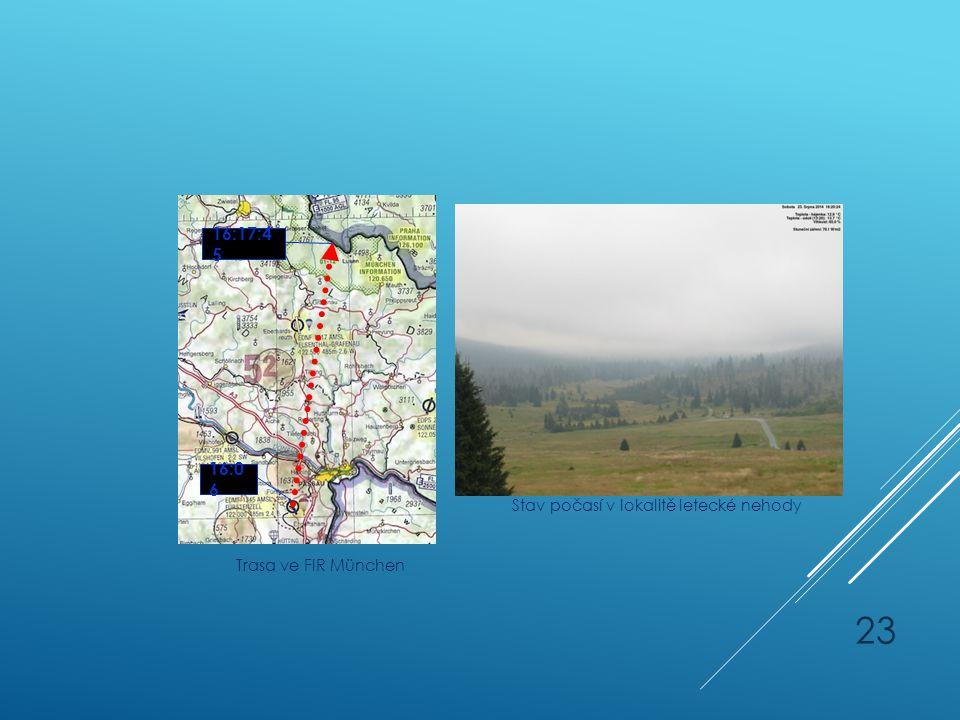 16:17:45 16:06 Stav počasí v lokalitě letecké nehody