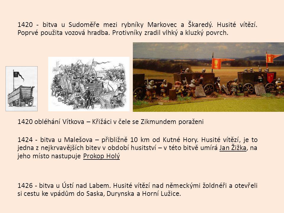 1420 - bitva u Sudoměře mezi rybníky Markovec a Škaredý. Husité vítězí