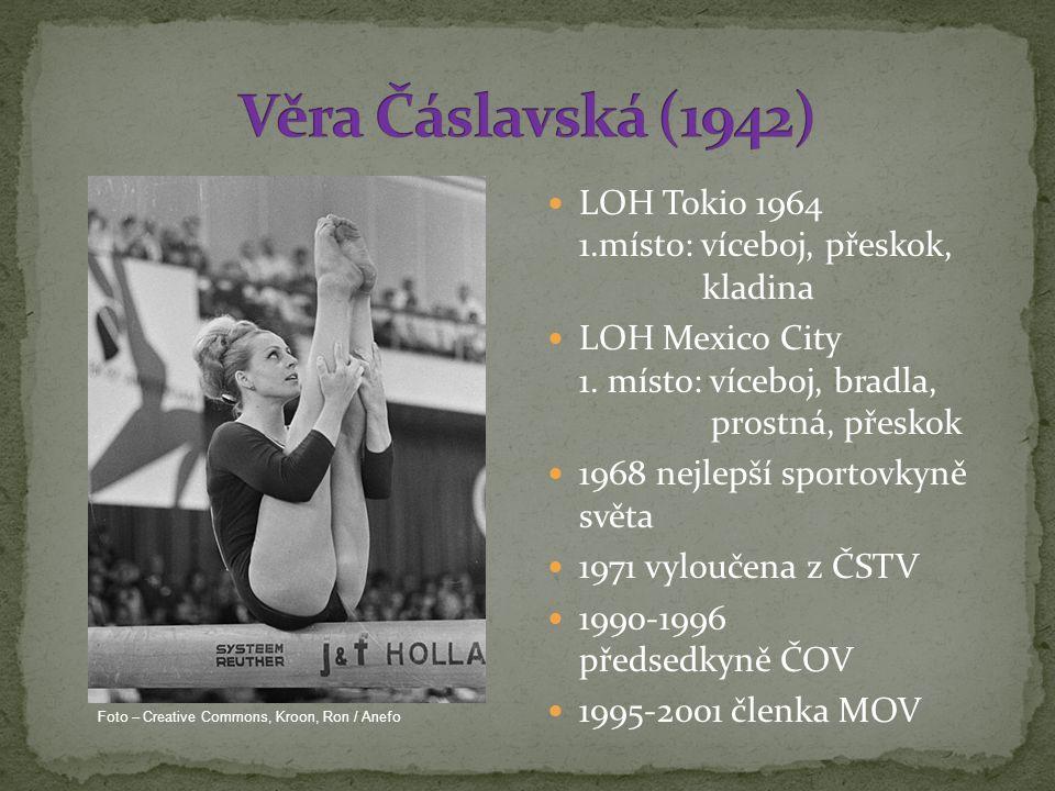 Věra Čáslavská (1942) LOH Tokio 1964 1.místo: víceboj, přeskok, kladina.