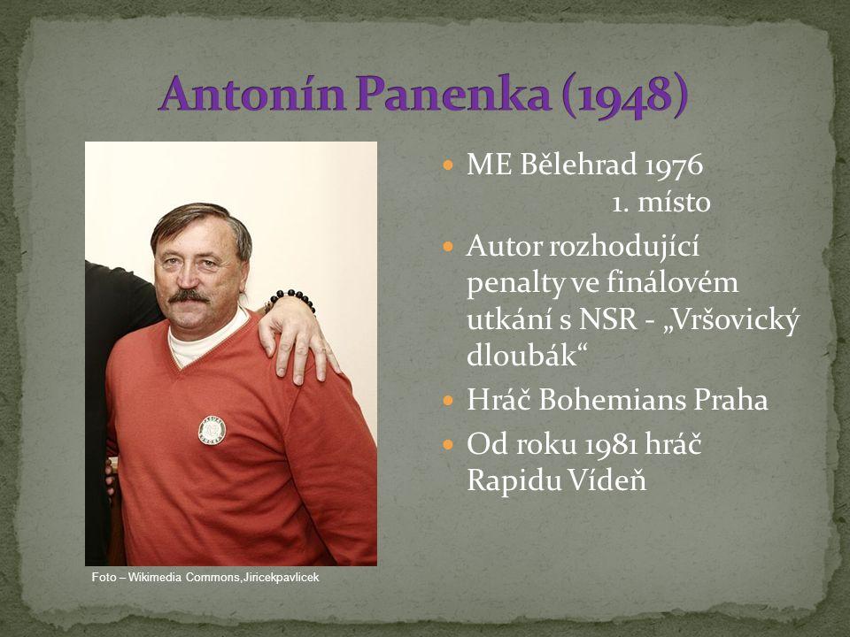 Antonín Panenka (1948) ME Bělehrad 1976 1. místo