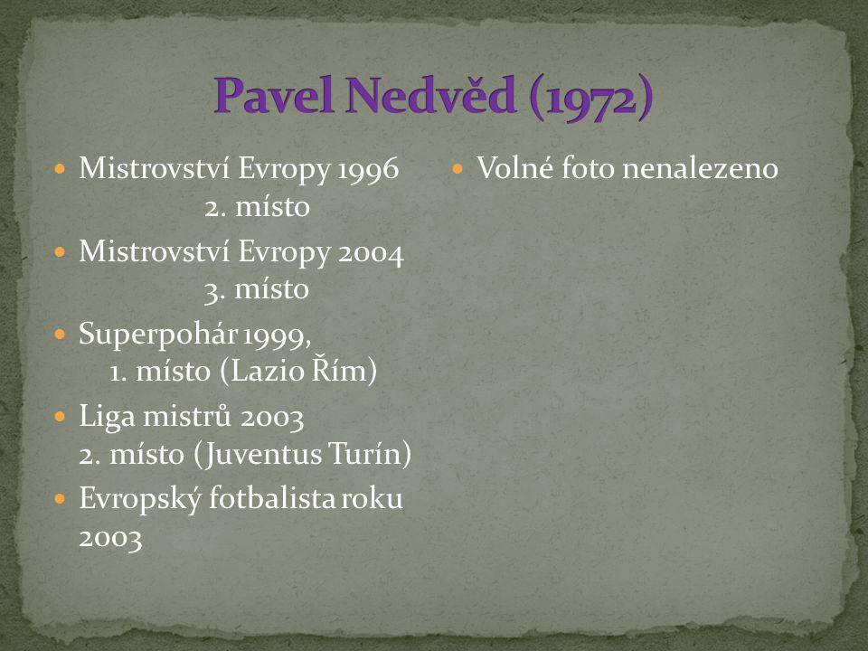 Pavel Nedvěd (1972) Mistrovství Evropy 1996 2. místo