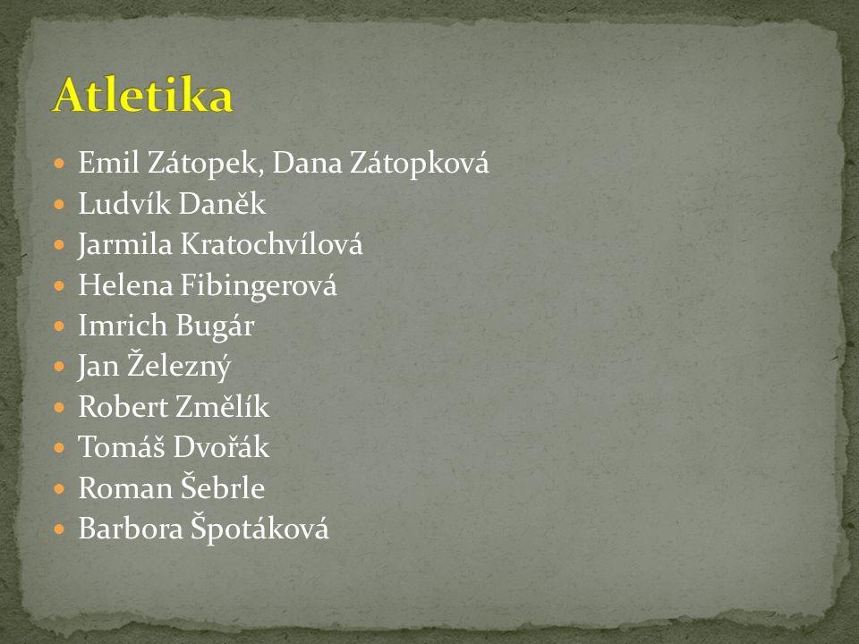 Atletika Emil Zátopek, Dana Zátopková Ludvík Daněk