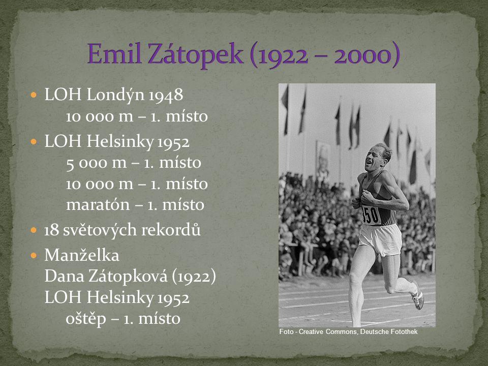 Emil Zátopek (1922 – 2000) LOH Londýn 1948 10 000 m – 1. místo