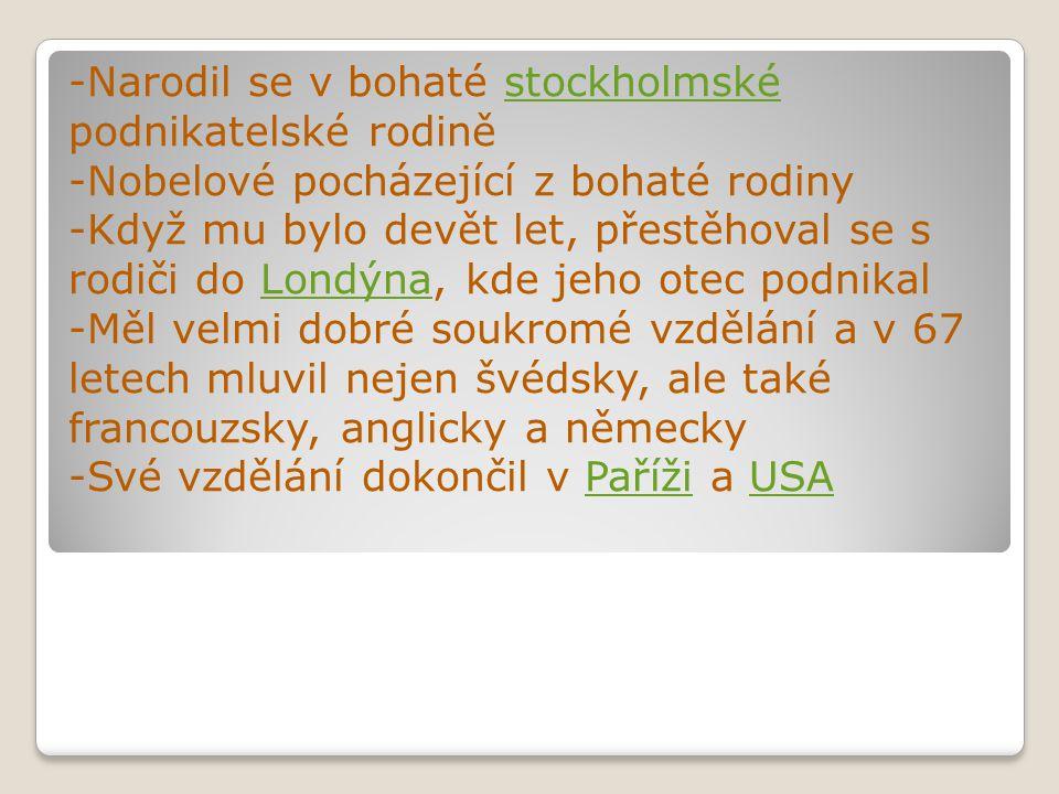 -Narodil se v bohaté stockholmské podnikatelské rodině