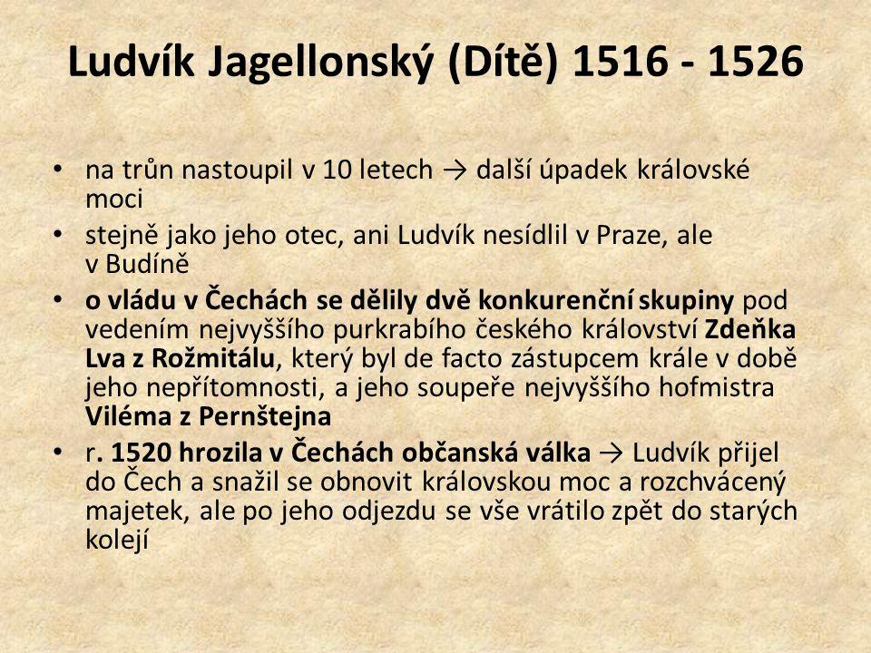 Ludvík Jagellonský (Dítě) 1516 - 1526