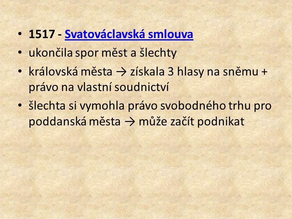 1517 - Svatováclavská smlouva