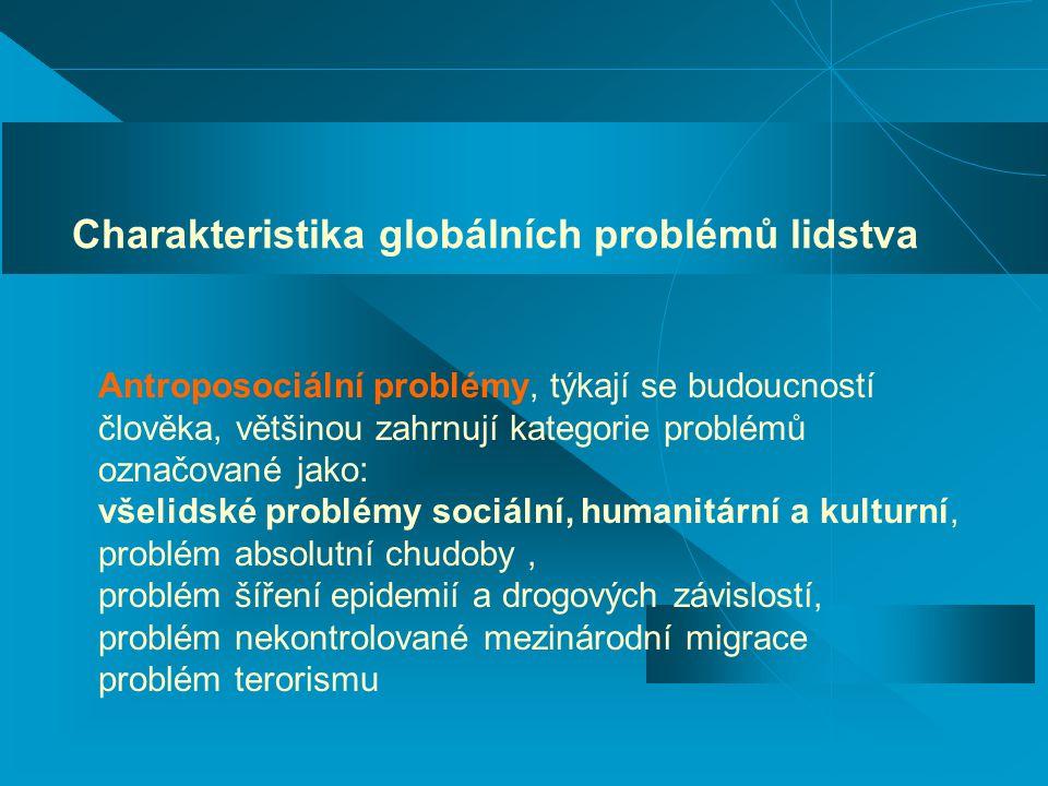 Charakteristika globálních problémů lidstva