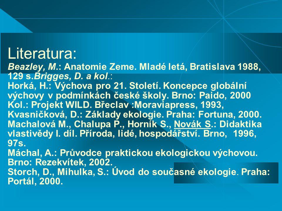 Literatura: Beazley, M. : Anatomie Zeme