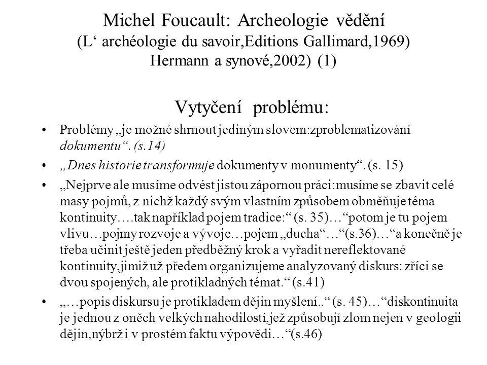 Michel Foucault: Archeologie vědění (L' archéologie du savoir,Editions Gallimard,1969) Hermann a synové,2002) (1)
