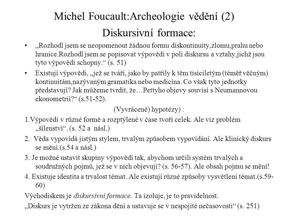 Michel Foucault:Archeologie vědění (2)