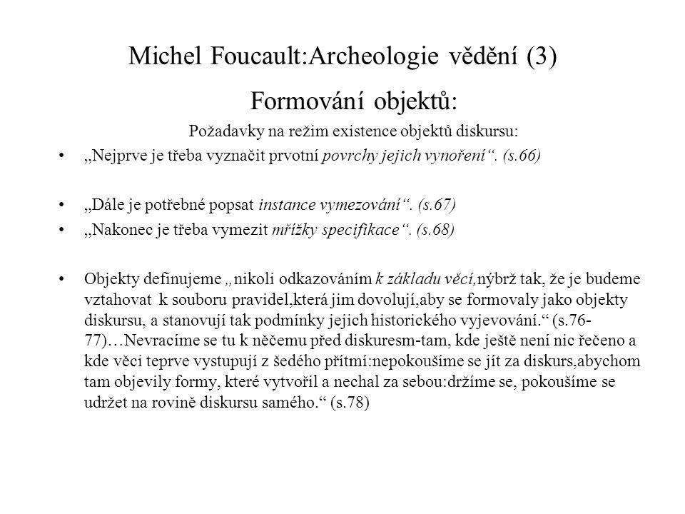 Michel Foucault:Archeologie vědění (3)