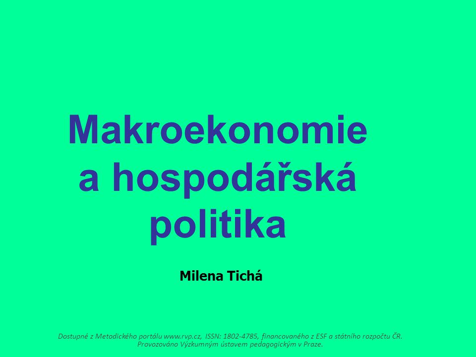 Makroekonomie a hospodářská politika