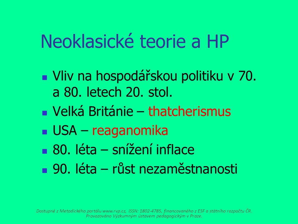 Neoklasické teorie a HP