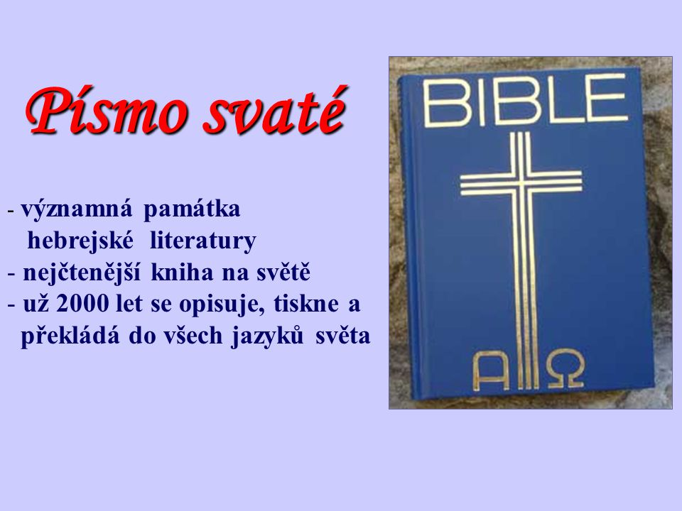 Písmo svaté hebrejské literatury nejčtenější kniha na světě