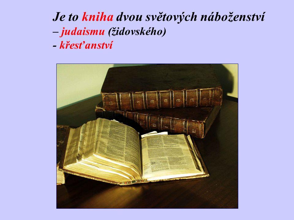 Je to kniha dvou světových náboženství