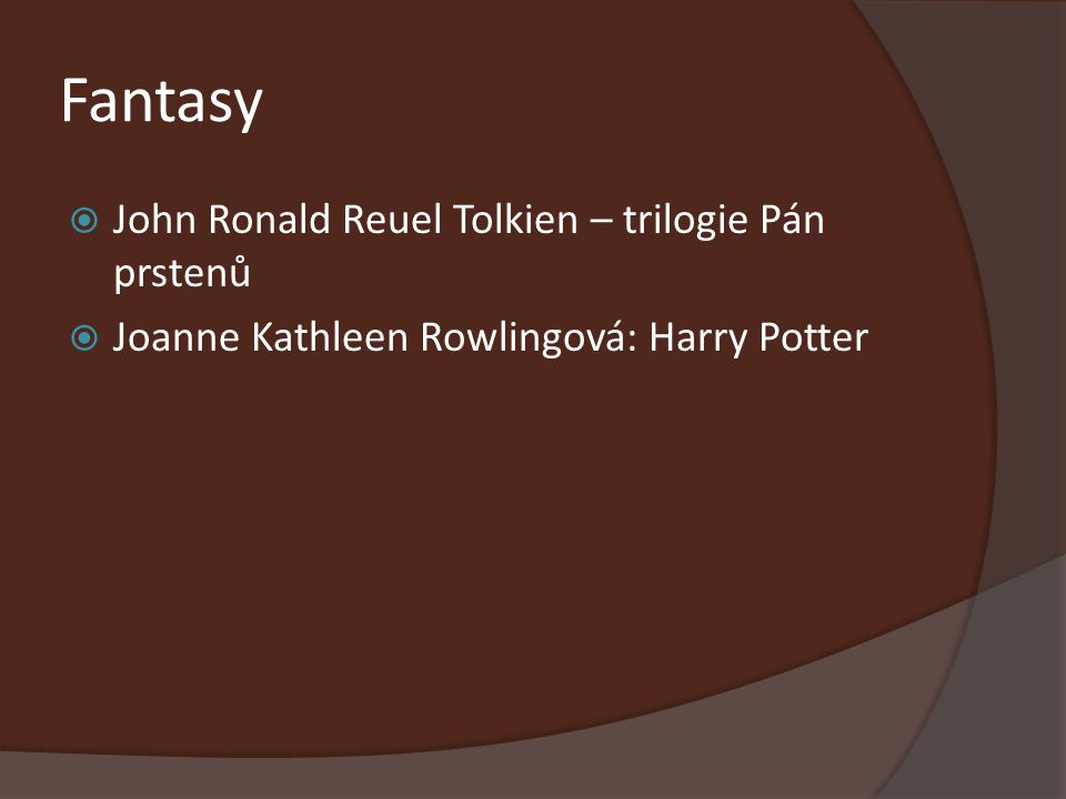 Fantasy John Ronald Reuel Tolkien – trilogie Pán prstenů
